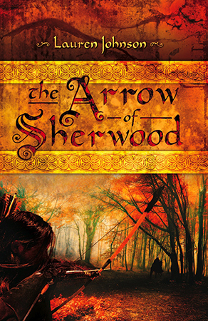 The Arrows of Sherwood